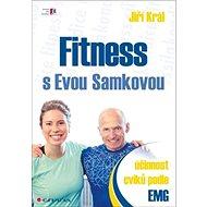 Fitness s Evou Samkovou: Účinnost cviků podle EMG - Kniha