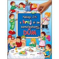 Nalep, čti a hraj si - dům - Kniha