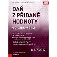 Daň z přidané hodnoty s komentářem k 1. 7. 2017 - Kniha