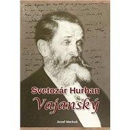 Svetozár Hurban Vajanský - Kniha
