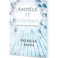 Andělé tě uzdraví - Kniha