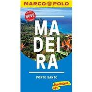 Madeira: Průvodce s cestovním atlasem a přiloženou mapou - Kniha