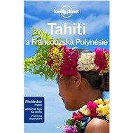 Tahiti a Francouzská Polynésie - Kniha