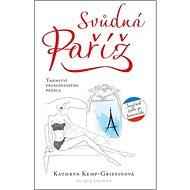 Svůdná Paříž: Tajemství francouzského prádla - Kniha