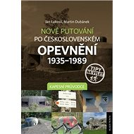 Nové putování po československém opevnění 1935–1989: Kapesní průvodce - Kniha