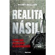 Realita násilí: K čemu jsou bojová umění ve skutečném světě - Kniha