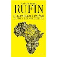 S leopardem v patách: Zápisky lékaře nomáda - Kniha