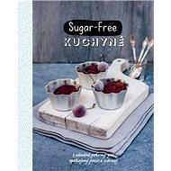 Sugar-Free kuchyně - Kniha
