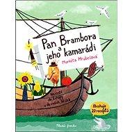 Pan Brambora a jeho kamarádi: Na cestě do Evropy a do vašich bříšek - Kniha