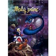 Malý princ a Hadova planeta: Na motivy Antoina de Saint-Exupéryho