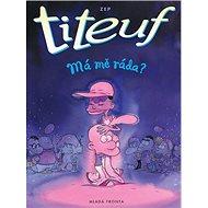 Titeuf Má mě ráda ?: ZEP