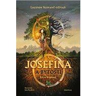 Josefína a bytosti - Kniha