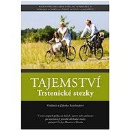 Tajemství Trstenické stezky - Kniha