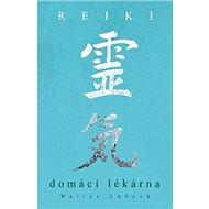 Reiki Domácí Lékárna - Kniha