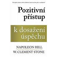 Pozitivní přístup k dosažení úspěchu - Kniha
