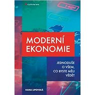 Moderní ekonomie: Jednoduše o všem, co byste měli vědět - Kniha