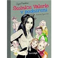Školnice Valerie v podezření - Kniha