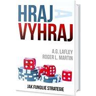 Hraj a vyhraj: Jak funguje strategie - Kniha