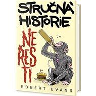 Stručná historie neřesti: Jak zlozvyky budovaly civilizace - Kniha