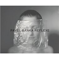 Pavel Baňka Reflexe - Kniha