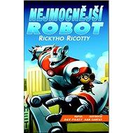 Nejmocnější robot Rickyho Ricotty - Kniha