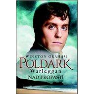 Poldark Warleggan Nad propastí - Kniha