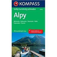 Alpy Velký turistický průvodce: Německo, Rakousko, Slovinsko, Itálei, Švýcarsko, Francie - Kniha