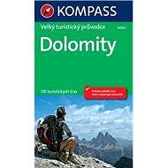 Dolomity Velký turistický průvodce - Kniha