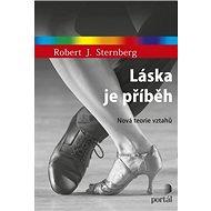 Láska je příběh: Nová teorie vztahů - Kniha