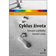 Cyklus života: Témata a příběhy životní cesty - Kniha
