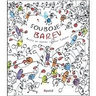 Souboje barev: Knížka na čmárání s Hervé Tulletem - Kniha