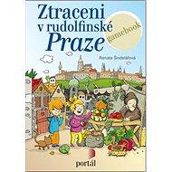 Ztraceni v rudolfinské Praze - Kniha