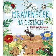 Mraveneček na cestách - Kniha