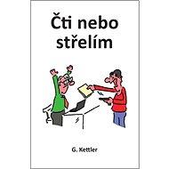Čti nebo střelím - Kniha