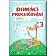 Domácí procvičování čeština 3 - Kniha