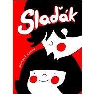 Slaďák - Kniha