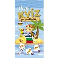 První kvíz pro předškoláky - Kniha