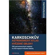 Karkoschkův astronomický atlas hvězdné oblohy: Nové aktualizované vydání - Kniha