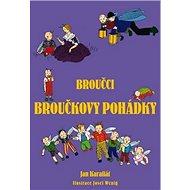 Broučci Broučkovy pohádky - Kniha