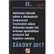 Zákony 2017 II. část A: Občanský zákoník... - Kniha