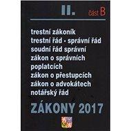 Zákony 2017 II. část B: Trestní zákoník... - Kniha