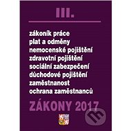 Zákony 2017 III.: Zákoník práce... - Kniha