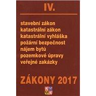Zákony 2017 IV.: Stavební zákon... - Kniha