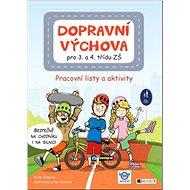 Dopravní výchova pro 3. a 4. třídu ZŠ: Pracovní listy a aktivity