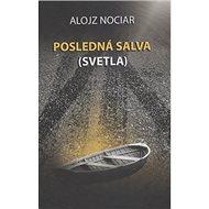 Posledná salva (svetla) - Kniha
