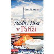Sladký život v Paříži - Kniha