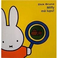 Miffy má lupu! - Kniha