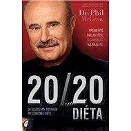 20 20 Diéta: Premeňte svoju víziu o chudnutí na realitu - Kniha