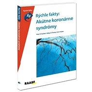 Rýchle fakty: Akútne koronárne syndrómy - Kniha