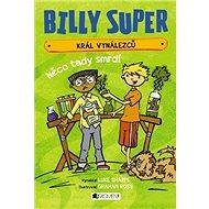 Billy Super Král vynálezců Něco tady smrdí - Kniha